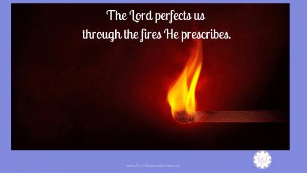 Refined through Fire