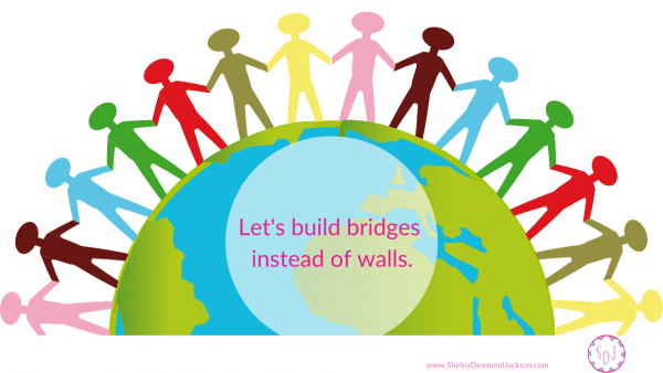 In the face of our current situation, we need to be quick to listen, slow to speak and slow to become angry so we can build bridges instead of walls.