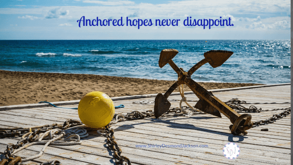 Biblical hope is anchored to a promise from God, so it is a hope based on certainty. Worldly hope carries no guarantee and is uncertain.