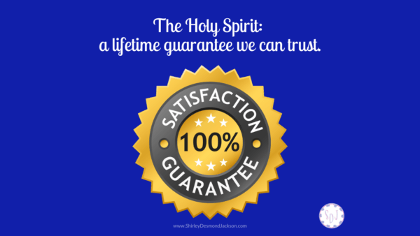 We all have experienced the challenge to trust due to broken promises. The Holy Spirit guarantees His most precious promise: our salvation.