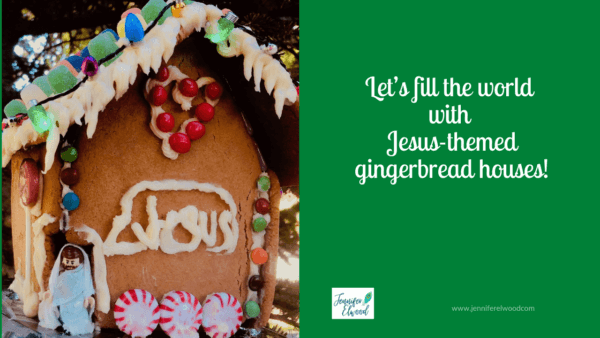 My friend Jennifer Elwood encourages us to make Jesus-themed gingerbread houses so we will remember to open the gift of Jesus the Cornerstone.