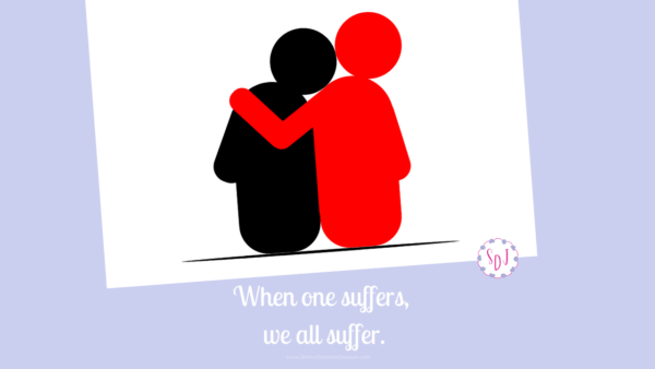 Each member of God's church is unique and significant. We are spiritually connected to the others. When one member suffers, we all do.