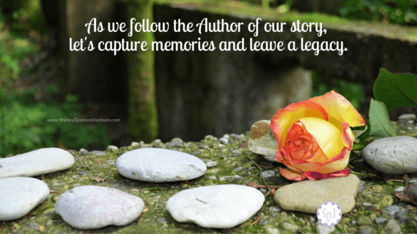 Saving our memories and leaving a legacy are essential. Today's technology helps us create reminders of God's faithfulness as He writes our story.